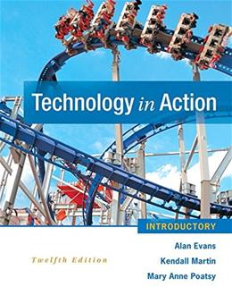 Technology In Action, by Evans, 12th Edition, Introductory 12 PKG 9780134079479