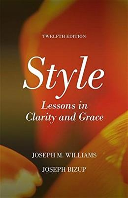 Style: Lessons in Clarity and Grace (12th Edition) 9780134080413