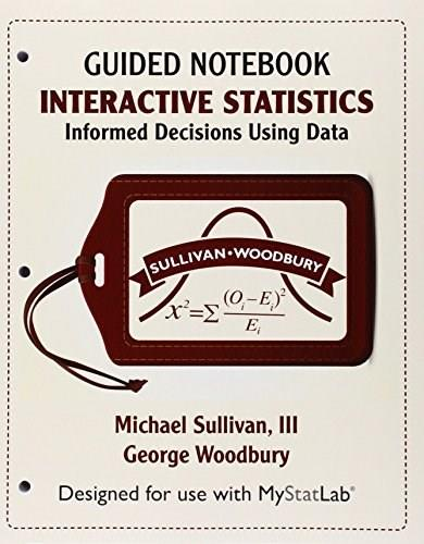 MyStatLab for Interactive Statistics: Informed Decisions Using Data eCourse -- Access Card -- PLUS Guided Notebook 9780134081229