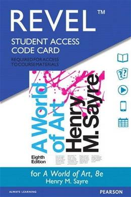 REVEL for A World of Art -- Access Card (8th Edition) 9780134082349