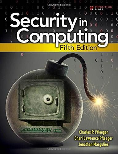 Security in Computing (5th Edition) 9780134085043