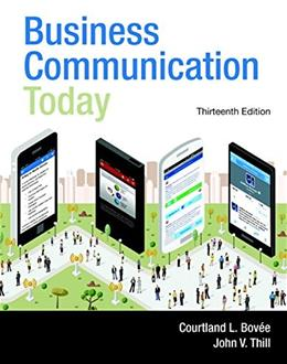 Business Communication Today, by Bovee, 13th Edition 13 PKG 9780134088266