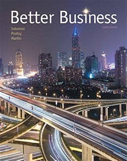 Better Business, by Solomon, 4th Edition 4 PKG 9780134088501