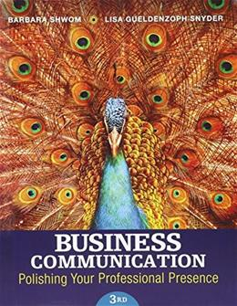 Business Communication: Polishing Your Professional Presence Plus MyBCommLab with Pearson eText -- Access Card Package (3rd Edition) 9780134088907