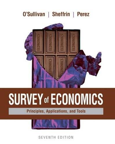 Survey of Economics: Principles, Applications, and Tools, by O