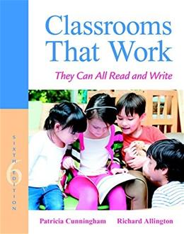 Classrooms That Work: They Can All Read and Write (6th Edition) 9780134089591