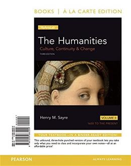Humanities, by Sayre, 3rd Edition, Volume 2 3 PKG 9780134090993