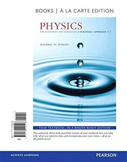 Physics for Scientists and Engineers: A Strategic Approach with Modern Physics, Books a la Carte Edition (4th Edition) - Standalone book 9780134092508