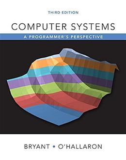 Computer Systems: A Programmers Perspective (3rd Edition) 9780134092669