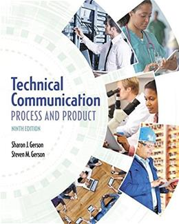 Technical Communication: Process and Product, by Gerson, 9th Edition 9780134094038