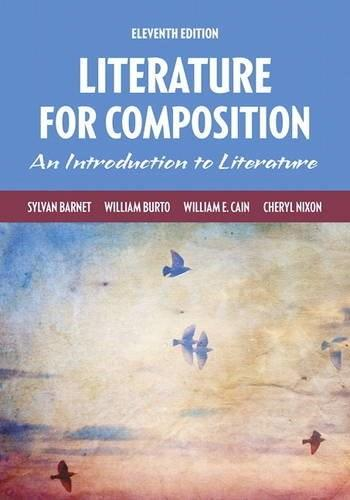 Literature for Composition (11th Edition) 9780134099149