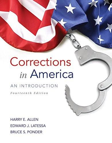 Corrections in America: An Introduction, by Allen, 14th Edition 14 PKG 9780134099668