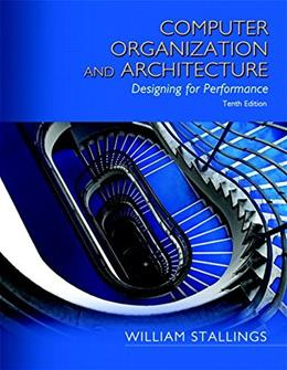 Computer Organization and Architecture (10th Edition) 10 PKG 9780134101613