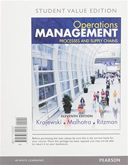 Operations Management: Processes and Supply Chains, by Krajewski, 11th Student Value Edition 11 PKG 9780134111056