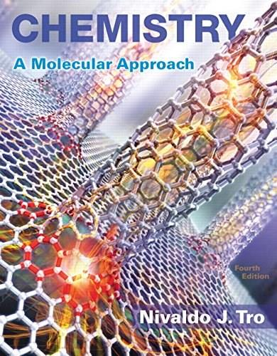 Chemistry: A Molecular Approach (4th Edition) 9780134112831