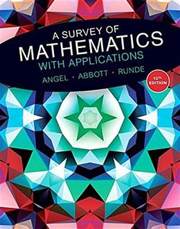 A Survey of Mathematics with Applications plus MyMathLab Student Access Card -- Access Code Card Package (10th Edition) 10 PKG 9780134115764