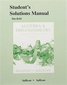Students Solutions Manual (standalone) for Algebra and Trigonometry Enhanced with Graphing Utilities 7 9780134120393