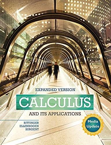 Calculus and Its Applications, by Bittinger, Expanded Version Media Update 9780134122588