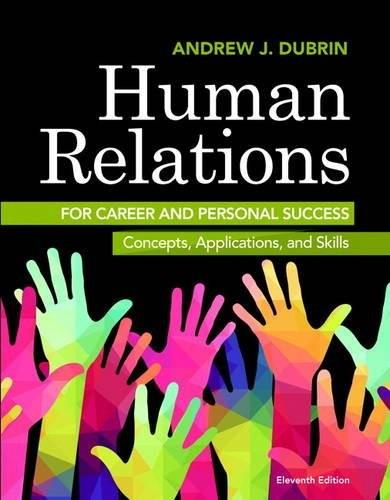 Human Relations for Career and Personal Success: Concepts, Applications, and Skills 11 9780134130408