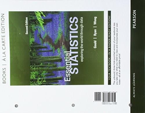 Essential Statistics, by Gould, 2nd a la Carte Edition 9780134133362