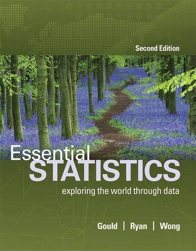 Essential Statistics, by Gould, 2nd Edition 9780134134406