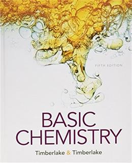 Basic Chemistry, by Timberlake, 5th Edition 9780134138046
