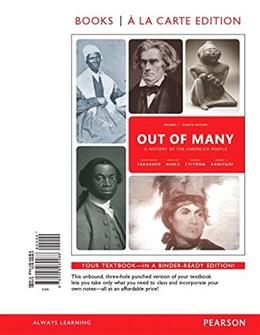 Out of Many: A History of the American People, Volume 1, Books a la Carte Edition Plus REVEL -- Access Card Package (8th Edition) 8 PKG 9780134138343
