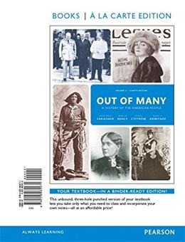 Out of Many: A History of the American People, by Faragher, 8th Books a la Carte Edition, Volume 2 8 PKG 9780134138411