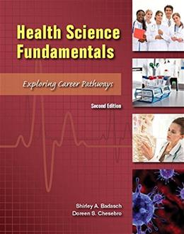 Health Science Fundamentals, by Chesebro, 2nd Edition 9780134157245