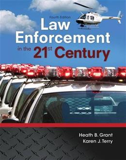 Law Enforcement in the 21st Century 4 9780134158204