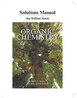 Organic Chemistry, by Wade, 9th Edition, Students Solutions Manual 9780134160375
