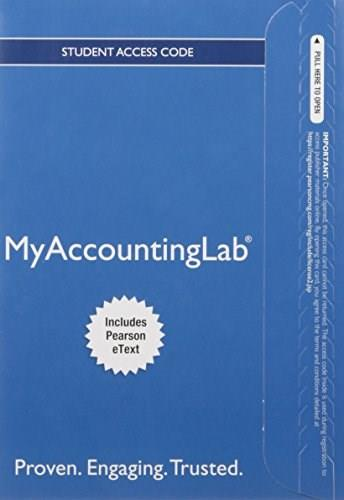 MyAccountingLab with Pearson eText -- Access Card -- for Financial Accounting 11 9780134160573