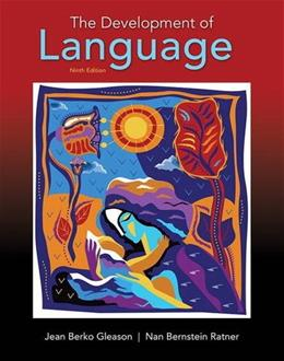 Development of Language, by Gleason, 9th Edition 9780134161143