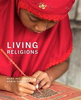 Living Religions, by Fisher, 10th Edition 9780134168975