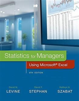 Statistics for Managers Using Microsoft Excel, by Levine, 8th Edition 9780134173054