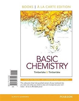 Basic Chemistry, by Timberlake, 5th Books a la Carte Edition 9780134177090