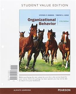 Organizational Behavior, by Robbins, 17th Student Value Edition 9780134182070
