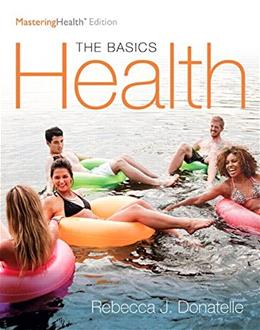 Health: The Basics, by Donatelle, 12th MasteringHealth Edition 9780134183268