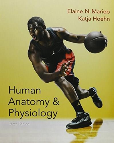 Human Anatomy and Physiology, by Marieb, 10th Edition 10 PKG 9780134191133