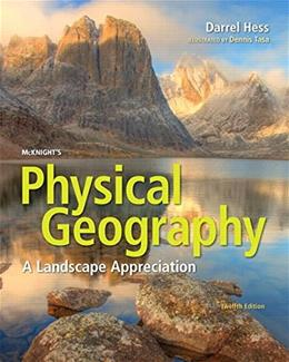 McKnights Physical Geography: A Landscape Appreciation 12 9780134195421