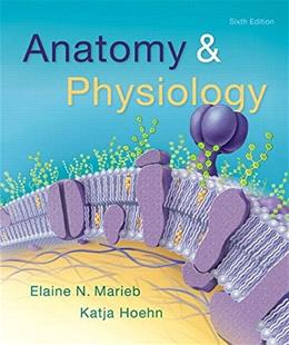 Anatomy & Physiology, by Marieb, 6th Edition 6 PKG 9780134201665