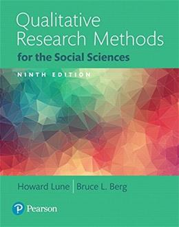 Qualitative Research Methods for the Social Sciences 9th editio 9780134202136