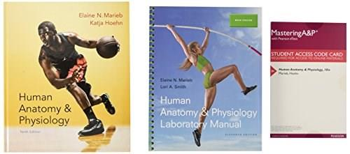 Human Anatomy and Physiology, by Marieb, 10th Edition 10 PKG 9780134204093