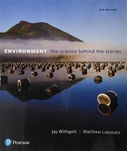 Environment: The Science behind the Stories 6 9780134204888