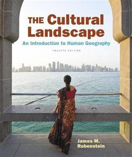 The Cultural Landscape: An Introduction to Human Geography 12 9780134206233