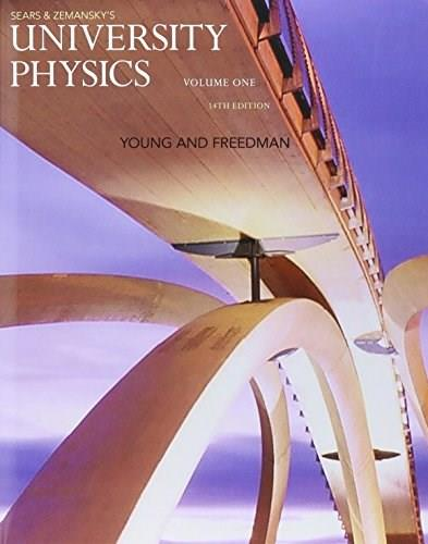 University Physics with Modern Physics, by Young, 14th Edition, Volume 1 9780134209586