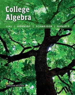 College Algebra, by Lail, 12th Edition 9780134217451