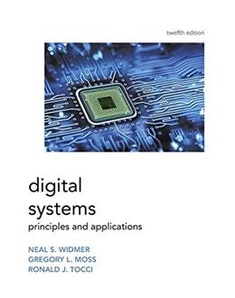 Digital Systems, by Tocci, 12th Edition 9780134220130