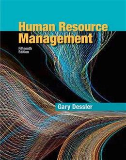 Human Resource Management, by Dessler, 15th Edition 9780134235455