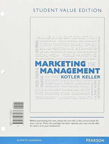Marketing Management, by Kotler, 15th Student Value Edition 9780134236933
